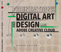 Foundations of Digital Art and Design, 2nd Ed.